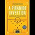 A pirâmide invertida: A história da tática no futebol