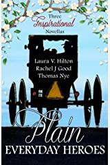 Plain Everyday Heroes: An Amish Summer Collection Kindle Edition