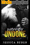 Warrior Undone