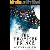 The Promised Prince: A YA Dystopian Romance (Desolation Book 2)