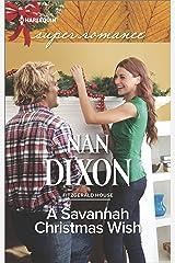A Savannah Christmas Wish (Fitzgerald House Book 2) Kindle Edition