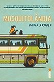 Mosquitolândia (Portuguese Edition)