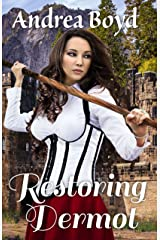 Restoring Dermot (The Kingdoms of Kearnley Book 3) Kindle Edition