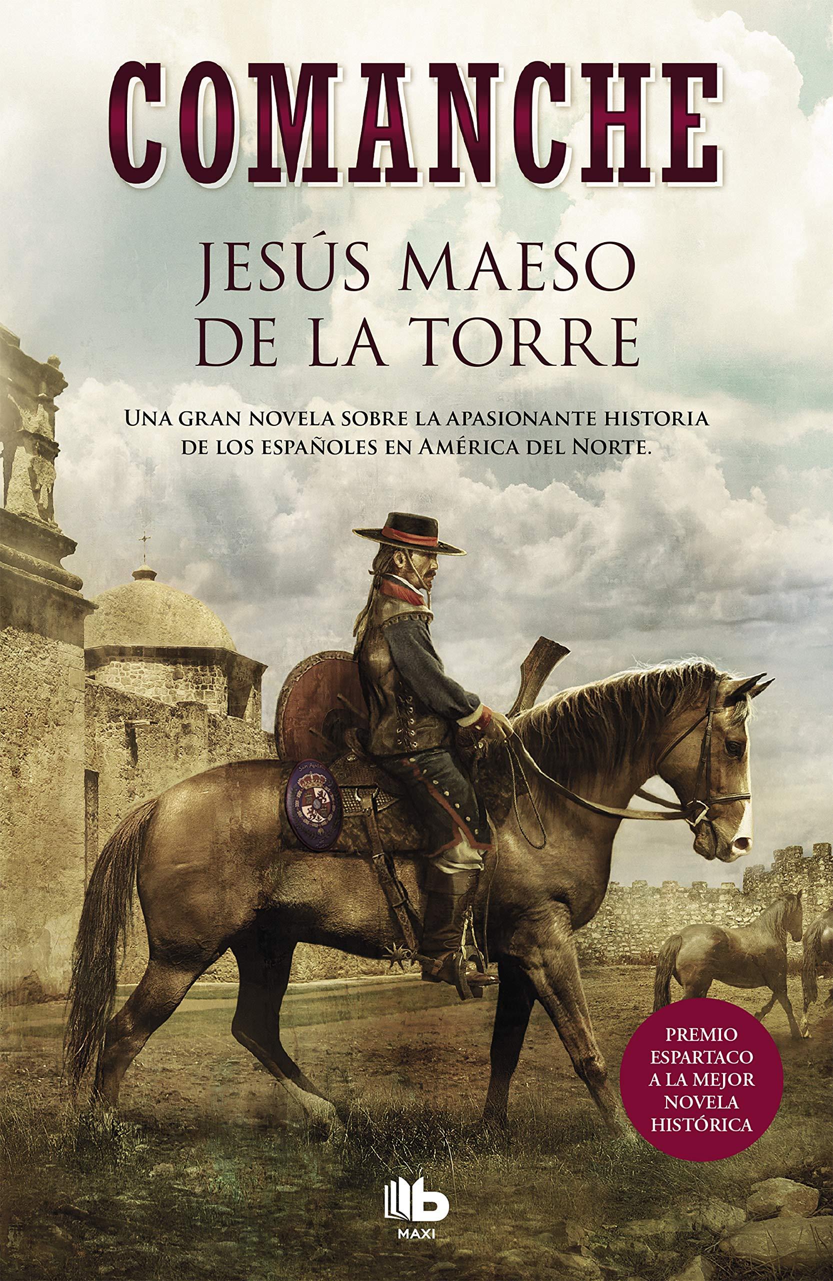 Comanche (MAXI): Amazon.es: Jesús Maeso de la Torre: Libros