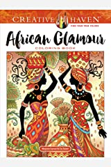 Creative Haven African Glamour Coloring Book (Adult Coloring) Paperback
