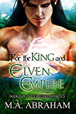 For the King and Elven Empire