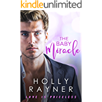 The Baby Miracle (Love Is Priceless Book 1)
