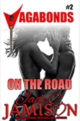 On the Road (New Adult, Steamy Romance): (Vagabonds Book 2: A Rockstar Romance Series) Kindle Edition