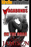 On the Road: (Vagabonds Book 2: A Rockstar Romance Series)