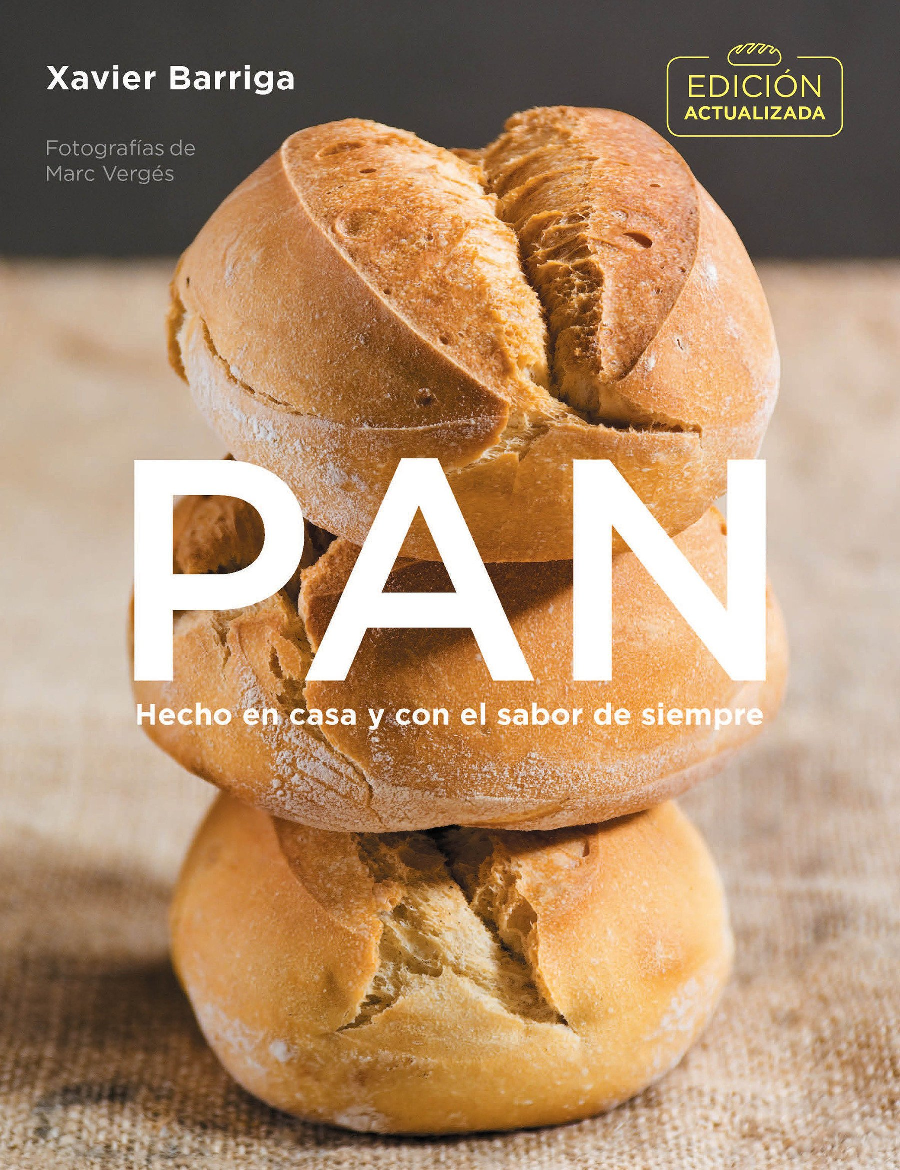 Pan (edición actualizada 2018) / Bread. 2018 Updated Edition ...