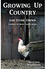 Growing Up Country Kindle Edition