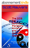 The 2018 Tao Nutrition Planetary Almanac and Intuitive Astrology Organizer: Success and Abundance for 2018 and Beyond (English Edition)