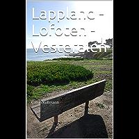 Lappland - Lofoten - Vesteralen