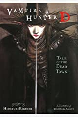 Vampire Hunter D Volume 4: Tale of the Dead Town Kindle Edition