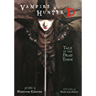 Vampire Hunter D Volume 4: Tale of the Dead Town (English Edition)