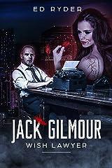 Jack Gilmour: Wish Lawyer Kindle Edition