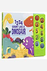 1234 Count Like a Dinosaur - Counting Sound Book - PI Kids (Play-A-Sound) Board book