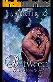 Between (Key Holder Series Book 1)