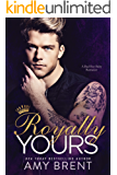 Royally Yours: A Bad Boy Baby Romance