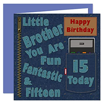 Little Brother 15th Happy Birthday Card