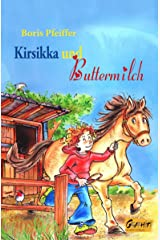 Kirsikka und Buttermilch (German Edition) Kindle Edition