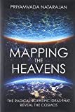 Mapping the Heavens - The Radical Scientific Ideas That Reveal the Cosmos