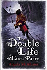 The Double Life of Cora Parry Kindle Edition
