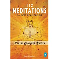 112 Meditations for Self Realization: Vigyan Bhairava Tantra