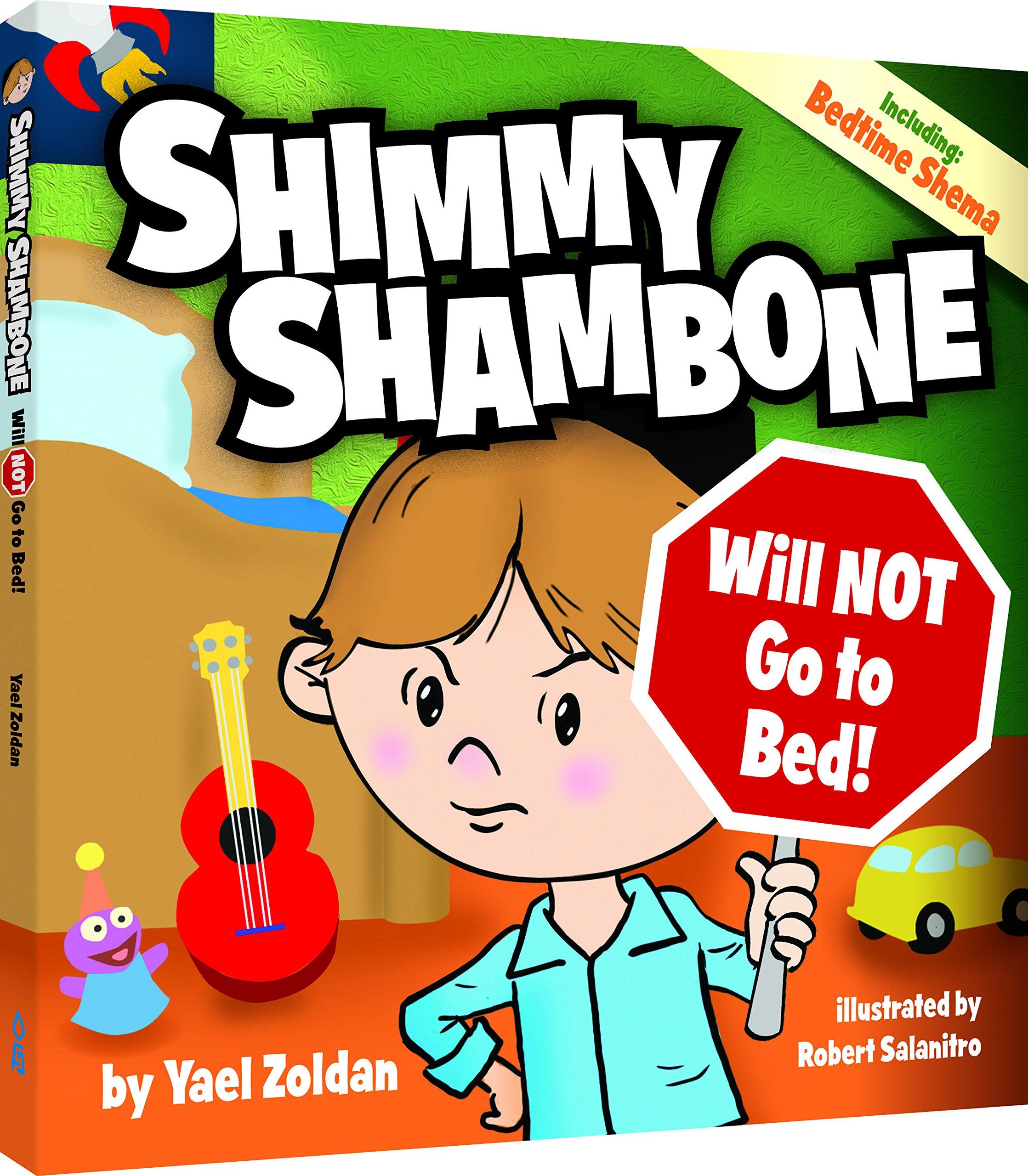 Shimmy Shambone Will NOT go to Bed! pdf epub