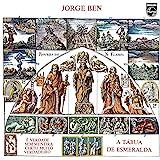 Jorge Ben, A Tábua De Esmeralda - Série Clássicos Em Vinil [Disco de Vinil]