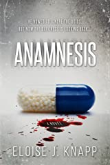 Anamnesis: A Novel Kindle Edition