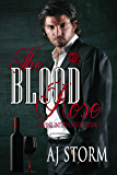 The Blood Rose: Divine Interventions Book 1