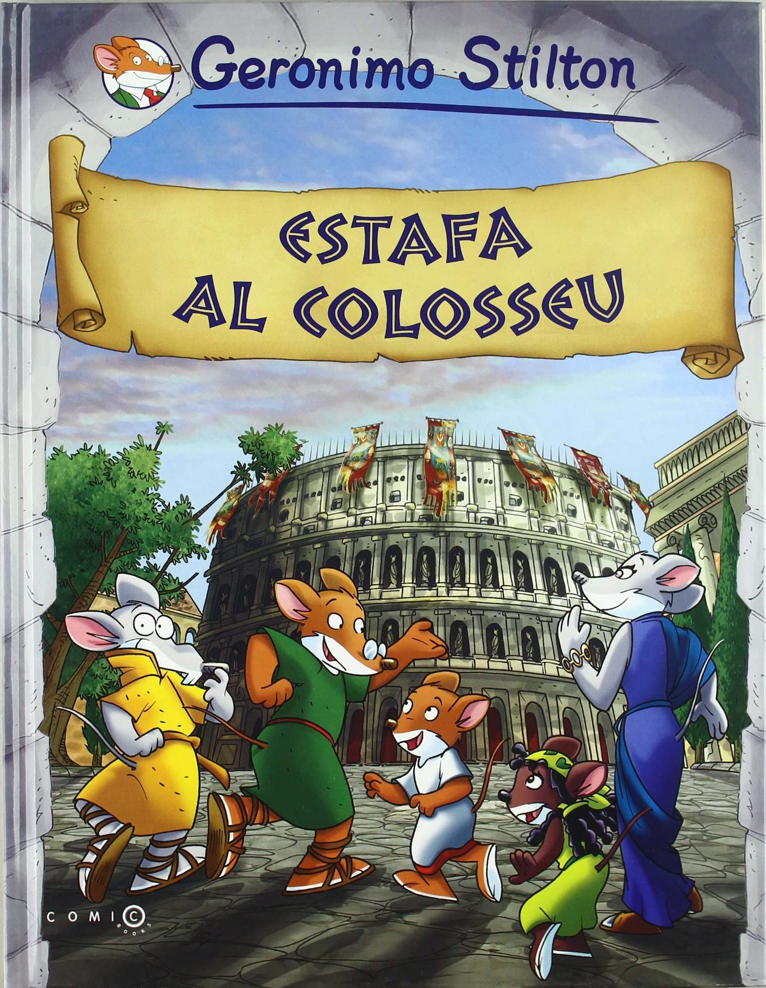 Estafa al Colosseu (Comic Books): Amazon.es: Stilton, Geronimo ...