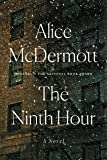 The Ninth Hour: A Novel