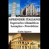 Aprender Italiano: Expressões idiomáticas - Locuções - Provérbios
