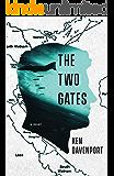 The Two Gates: A Novel