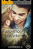 Fais-Moi Revivre (Compagnons) (French Edition)