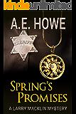 Spring's Promises (Larry Macklin Mysteries Book 13)