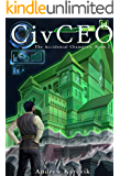 CivCEO 2: A 4x Lit Series (The Accidental Champion)