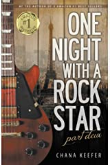 One Night With a Rock Star: Part Deux (part 2) Kindle Edition