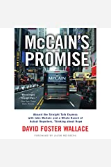 McCain's Promise: Aboard the Straight Talk Express with John McCain Audible Audiobook