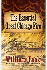 The Essential Great Chicago Fire Kindle Edition