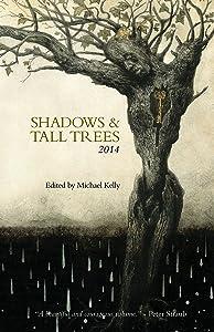 Shadows & Tall Trees 2014