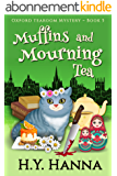 Muffins and Mourning Tea (Oxford Tearoom Mysteries ~ Book 5) (English Edition)