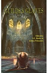 Guilds & Glaives Kindle Edition