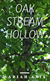 Oak Stream Hollow