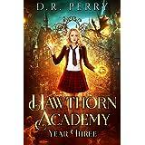 Hawthorn Academy: Year Three