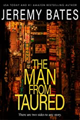 The Man From Taured: A fast-paced mystery-thriller (World's Scariest Legends Book 3) Kindle Edition