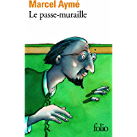 Le passe-muraille (French Edition)