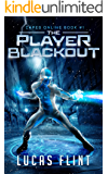 The Player Blackout: A Superhero LitRPG Adventure (Capes Online Book 1)